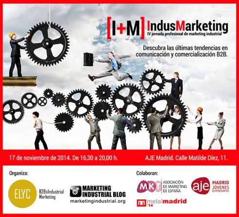 Indusmarketing, IV jornada del marketing industrial de madrid. 17-11-16